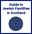 Guide to Jewish Facilities in Scotland
